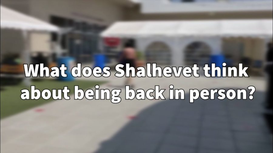 VIDEO: What does Shalhevet think about being back in person?